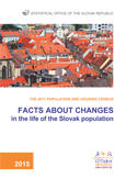 Fakty o zmenách v živote obyvateľov SR / Facts about changes in the life of the Slovak population